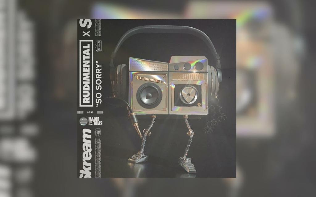 """Rudimental обединяват сили със Skream за сингъла """"So Sorry"""""""
